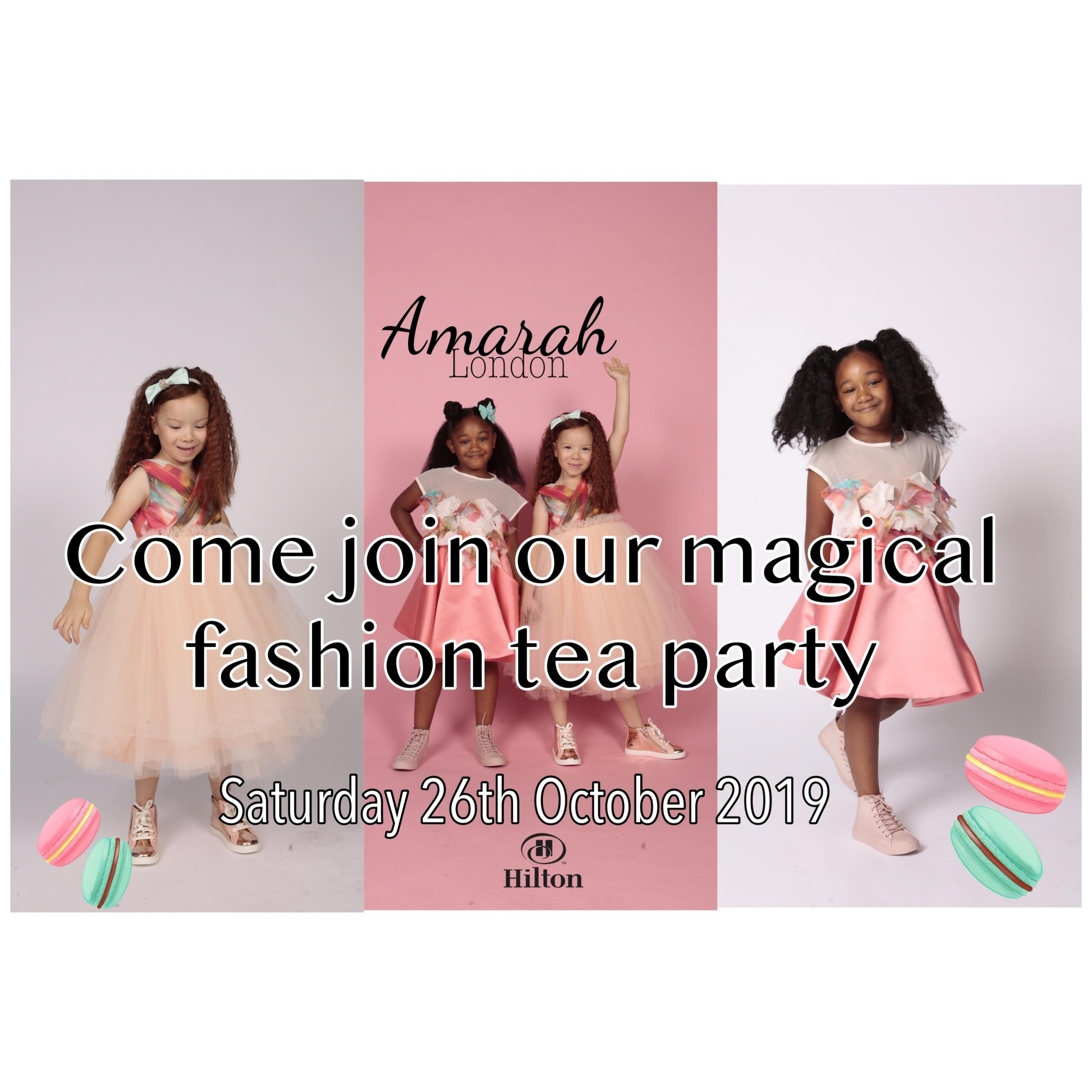 AMARAH LONDON FASHION TEA PARTY